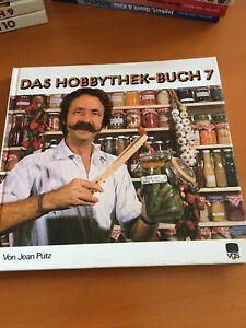 Das Hobbythek-Buch 7 Von Jean Pütz
