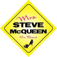 Mrs Steve McQueen On Board Novelty Car Sign