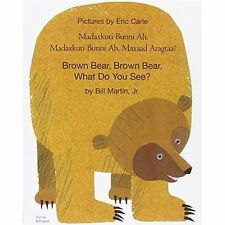 Brown Bear, Brown Bear, What Do You See? In Somali and English by Bill Martin (Paperback, 2003)