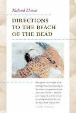 Camino Del Sol: Directions to the Beach of the Dead by Richard Blanco (2005,...