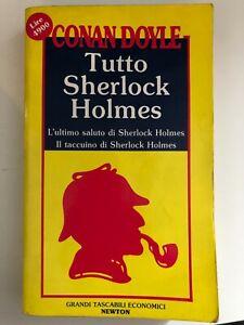 Tutto Sherlock Holmes - Conan Doyle - Newton