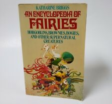 An Encyclopedia of Fairies Hobgoblins Brownies Bogies and Other Supernatural Cre