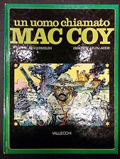 Un uomo chiamato Mac Coy Vallecchi prima edizione Gourmelen Palacios