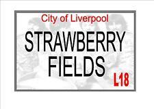 STRAWBERRY FIELDS BEATLES STREET metallo segno
