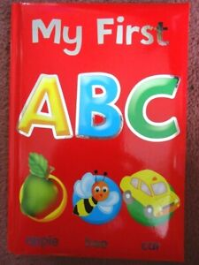 MY FIRST ABC  BOOK - Hardback children's book - Teaches the alphabet - BRAND NEW