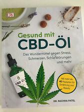 Gesund mit CBD-Öl / ein Buch / Dr. Rachna Patel  / Sprache Deutsch