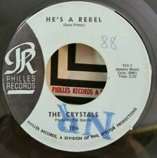 Crystals Philles 106 HE'S A REBEL (GREAT SOUL 45)  PLAYS STRONG VG+