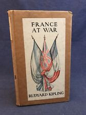 1916 FRANCE AT WAR ON THE FRONTIER OF CIVILIZATION Rudyard Kipling Book WWI WW1