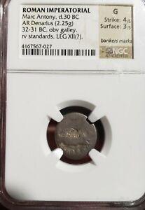 Marc Antony, 32-32BC. AR Denarius. Roman Imperatorial.  NGC G . Legion XII