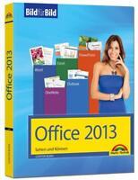 Office 2013 Bild für Bild sehen und können von Günter Born Markt+Technik NEU