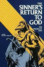 SINNER'S RETURN TO GOD, THE PRODICAL SON, TAN BOOKS 1983, NEW Confession offer?
