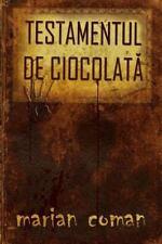 Testamentul de Ciocolata by Marian Coman (2013, Paperback)