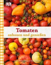 Tomaten anbauen und genießen von Sofia Larrinua-Craxton und Gail Harland...