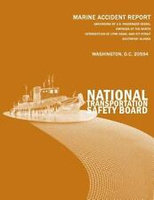 Marine Accident Report NTSB/MAR-08/02: Grounding of U. S. Passenger Vessel...