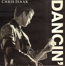 "CHRIS ISAAK – Dancin' (1991 VINYL SINGLE 7"" GERMANY)"