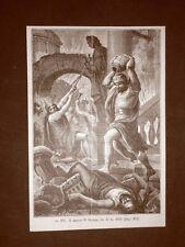 Stampa del 1888 Il sacco di Roma dell'anno 410 ad opera dei barbari Visigoti