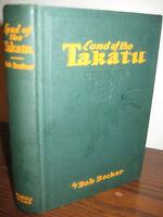 1st Edition Land of the Takatu Bob Becker First Printing Fiction Novel Classic