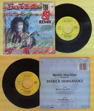 LP 45 7'' PATRICK HERNANDEZ Born to be alive In and out 1986 no cd mc dvd vhs