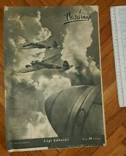 New listing 1943 WWII HUNGARY ARMY MAGAZINE NEWSPAPERS GERMANY AIR FORCE LUFTWAFFE MAGYAR