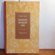 Biologisches Unterrichtswerk Richard-Weber Tierkunde II