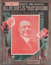 All He Does Is Follow Them Around, Staurt Barnes Photo 1914 Vintage Sheet Music