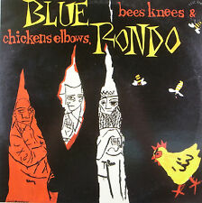 "LP 12"" 30cms: Blue Rondo: bees knees & chickens elbows, virgin C2"