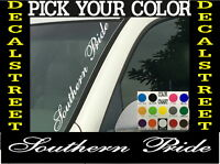 "Southern Pride Vertical Windshield Vinyl Decal sticker 4"" x 22"" Car truck SUV"