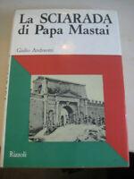 LIBRO: LA SCIARADA DI PAPA MASTAI - GIULIO ANDREOTTI -1967 - RIZZOLI