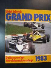 Grand Prix, De Races om het Wereldkampioenschap 1983 door Ulrich Schwab (NL)