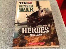 Vietnam War: Heroes Allen Zullo