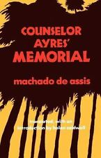 Counselor Ayres' Memorial by Joaquim Maria Machado de Assis (1982, Paperback)