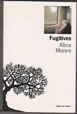 Alice Munro - Fugitives - Prix Nobel littérature 2013 .