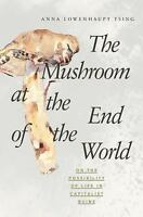 The Mushroom at the End of the World: On the Possibility of Life in Capitalist R