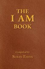 The I Am Book : God's Names and Titles and Who We Are in Christ by Susan A....