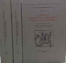 SCRITTI DI  FILOLOGIA E LINGUISTICA  ITALIANA E ROMANZA