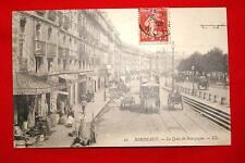 BORDEAUX LE QUAI DE BOURGOGNE 1908 AQUITAINE GIRONDE EDITIONS LL N°66