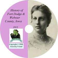 1913 FORT DODGE & WEBSTER County Iowa IA - History & Genealogy - CD DVD