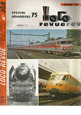 LOCO REVUE N°359 PARC TRACTION FRANCAIS / DIODES ELECTRO-LUMINESCENTES / LED