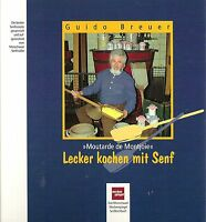 Lecker Kochen mit Senf Moutarde de Montjoie Guido Breuer SIGNIERT Monschau