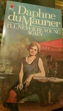 I'll Never be Young Again  by Daphne Du Maurier Gothic Romance 0330244280