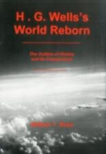 H. G. Wells's World Reborn by Ross, William