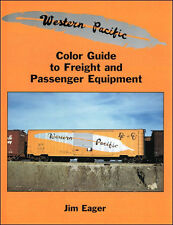 Western Pacific Color Guide to Freight and Passenger Equipment / Railroad