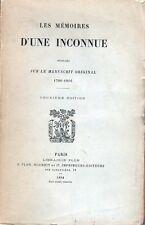 C1 NAPOLEON Les Memoires d une Inconnue MADAME DE CAVAIGNAC 1780 1816 Plon 1894