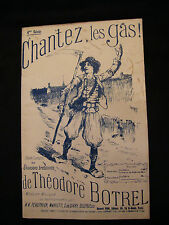 Partition Chantez, les gâs! Théodore Botrel Music Sheet