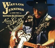 Waylon Jennings - Never Say Die: The Complete Final Concert [New CD] With DVD, D
