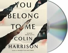 Colin Harrison YOU BELONG TO ME Unabridged CD *NEW* FAST Ship !