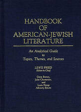 Handbook of American-Jewish Literature: An Analytical Guide to Topics, Themes, a