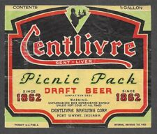 1/2 Gal. Centlivre Picnic Pack Beer label, Irtp, U-Permit, Fort Wayne, In, 64 oz