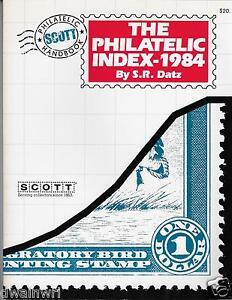 "Scott ""1984 Philatelic Index of United States Postage Stamps"" by S.R. Datz"