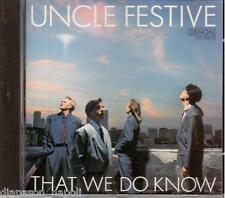Uncle Festive: That We Do Know - CD